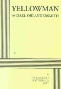 Yellowman by Dael Orlandersmith