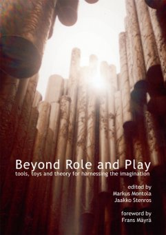 Beyond Role and Play: Tools, Toys and Theory for Harnessing the Imagination