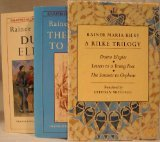 Rilke Trilogy: Duino Elegies, Letters to a Young Poet, Sonnets to Orpheus