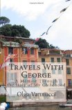 Travels with George:  A Memoir Through the Italy of My Childhood