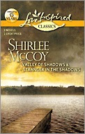 Valley of Shadows \ Stranger in the Shadows by Shirlee McCoy