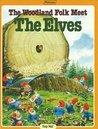 The Woodland Folk Meet the Elves