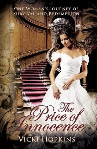 The Price of Innocence by Vicki Hopkins