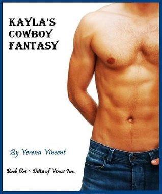 Kayla's Cowboy Fantasy (Delta of Venus Inc., #1)