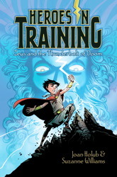Zeus and the Thunderbolt of Doom (Heroes in Training, #1)