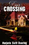 Dear Crossing (Ray Schiller series, #1)