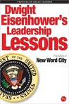 Dwight Eisenhower's Leadership Lessons