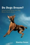 Do Dogs Dream? : ...