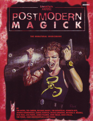 Postmodern Magick by Tim Akers