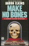 Make No Bones (Gideon Oliver, #7)