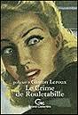Le crime de Rouletabille(Joseph Rouletabille 7)