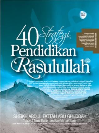 40 Strategi Pendidikan Rasulullah