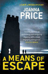 A Means of Escape by Joanna Price