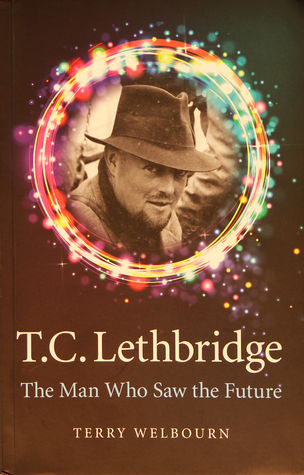 t-c-lethbridge-the-man-who-saw-the-future