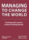 Managing To Change The World by Alison  Green
