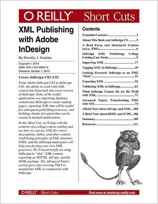 XML Publishing with Adobe InDesign by Dorothy Hoskins