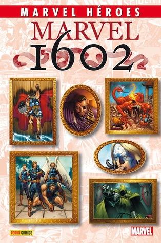 Marvel 1602 (Coleccionable Marvel Héroes #42)