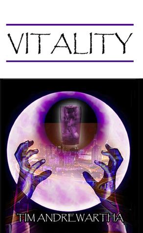 Vitality by Tim Andrewartha