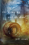 The Sleeping and the Dead (Jackie Lyons Mystery, #1)