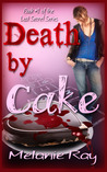 Death by Cake (The Lost Secret, #1)