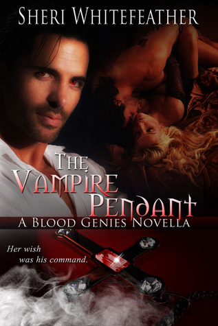 The Vampire Pendant (Blood Genies, #1)