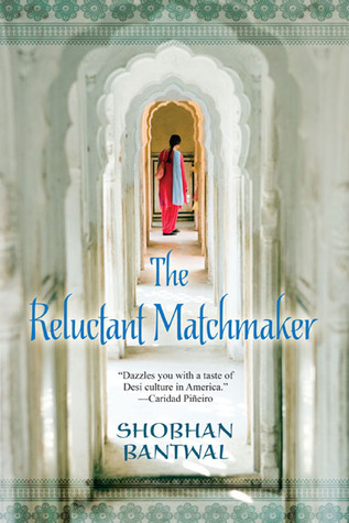 Image result for The Reluctant Matchmaker by Shobhan Bantwal