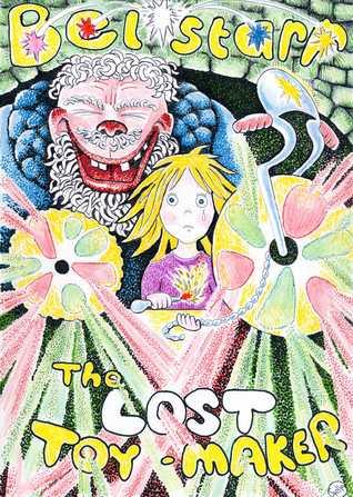 Belstarr The Lost Toymaker by David Jacks