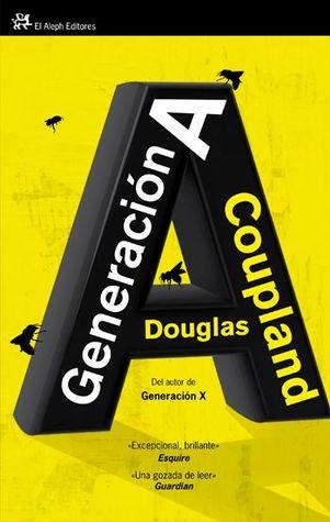 Generación A by Douglas Coupland