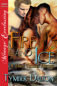 Fire and Ice (Triple Trouble, #0.7)