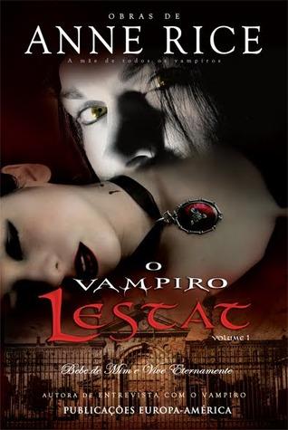 O Vampiro Lestat I (Crónicas dos Vampiros #2, part 1)