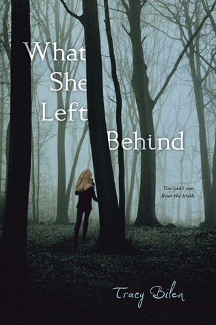 What She Left Behind by Tracy Bilen