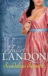 Scandalous Innocent by Juliet Landon