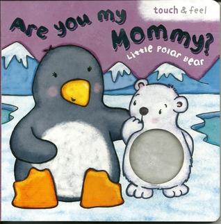 Are You My Mommy? Little Polar Bear