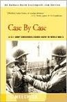 Case by Case: A U.S. Army Counterintelligence Agent in World War II