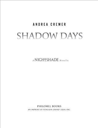Shadow Days (Nightshade #0.5; Nightshade World #3.5)