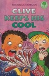 Clive Keeps His Cool (Oxford Reading Tree, Stage 12, Treetops)