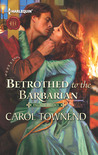 Betrothed to the Barbarian (Palace Brides #3)