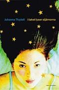 I taket lyser stjärnorna by Johanna Thydell