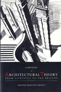 History of Architectural Theory from Vitruvius to the Present