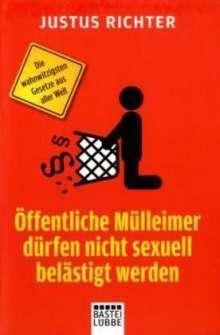 Öffentliche Mülleimer dürfen nicht sexuell belästigt werden
