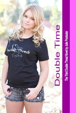 Double Time by Julie Prestsater
