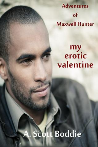 My Erotic Valentine: Adventures of Maxwell Hunter