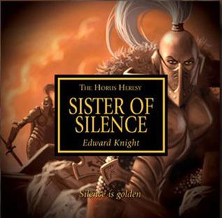 Sister of Silence (The Horus Heresy #Audio Drama)