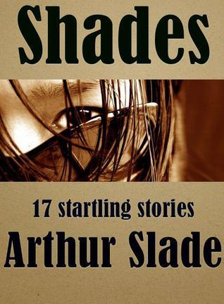 Shades by Arthur Slade