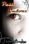 Past Undone by Viviane Brentanos