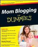 Mom Blogging For Dummies