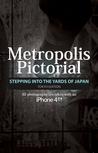 Metropolis Pictorial by Tan Qi Rong