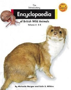 Introductory Encyclopaedia of British Wild Animals V.4 S-Z (Longman Book Project)