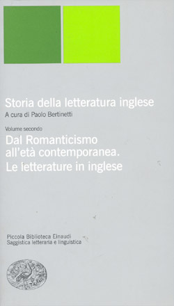 Storia della letteratura inglese. II. Dal Romanticismo all'età contemporanea. Le letterature in inglese