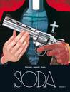 Soda l'intégrale, volume 1 by Tome